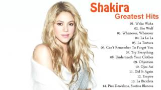 Top 15 Shakira Playlist   The Very Best Of Shakira All Songs [Free Cover*]