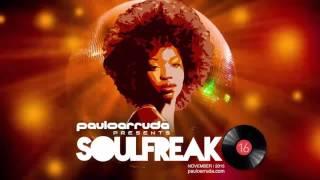 Soulfreak 16 by DJ Paulo Arruda - Deep Soulful House Music
