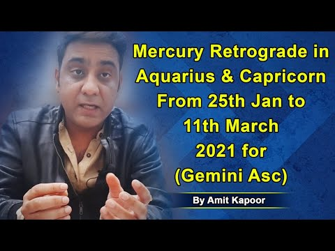Mercury Retrograde in Aquarius ♒ & Capricorn ♑ From 25th Jan to 11th March 2021 for (Gemini Asc) By