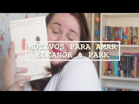 MOTIVOS PARA AMAR ELEANOR & PARK (VEDA #4)