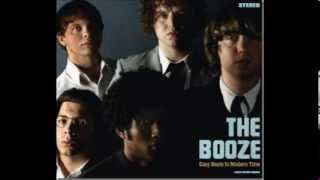 The Booze - Anytime you Leave