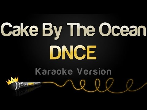 DNCE - Cake By The Ocean (Karaoke Version)
