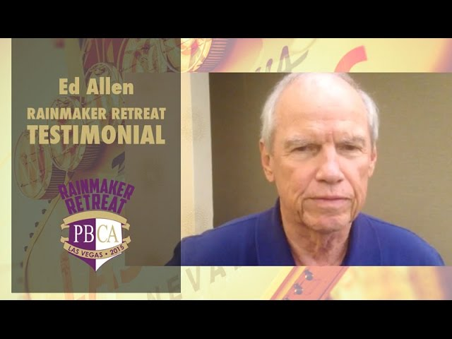 Rainmaker Retreat 2015 - Ed Allen