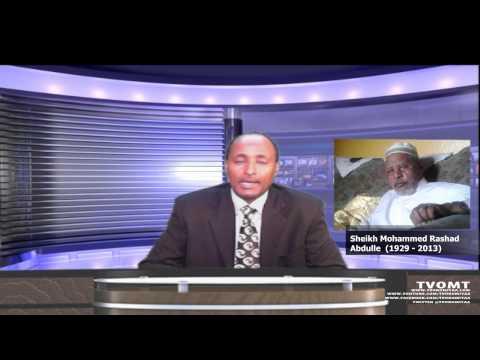 TVOMT:BREAKING NEWS - Oromo legend, Dr  Shek Mahammad Rashad