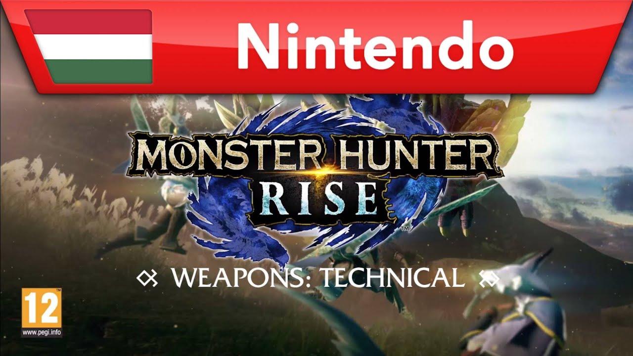 Monster Hunter Rise - Technikai Fegyverek | Nintendo Switch