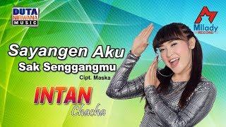 Download lagu Intan Chacha Sayangen Aku Sak Senggangmu Mp3