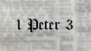 The Role of Women in The Bible   1 Peter 3