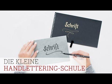 Die kleine Handlettering-Schule: Grundlagen (Teil 1)