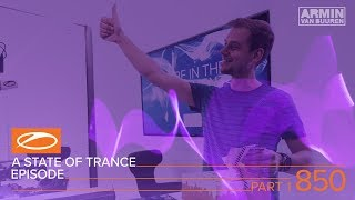 Armin van Buuren, Above & Beyond - Live @ A State Of Trance Episode 850 (#ASOT850) 2018