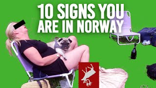 Ten Signs You're In Norway