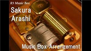 Sakura/Arashi [Music Box]