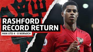 Rashford Record Return | Manchester United 4-0 Norwich | United Review