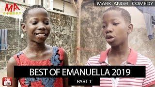 BEST OF EMMANUELLA 2019 - Mark Angel TV