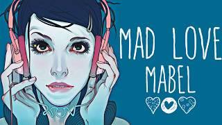 Nightcore → Mad Love ♪ (Mabel) LYRICS ✔︎