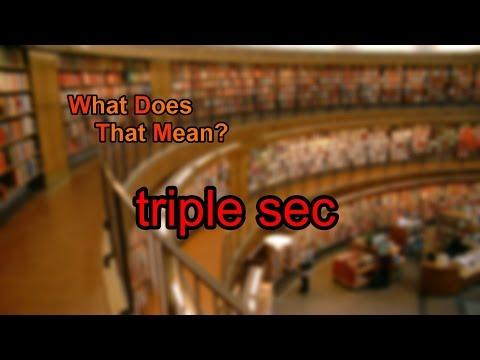 What does triple sec mean?