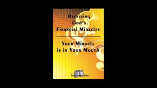Receiving God's Financial Miracles (Part 1)