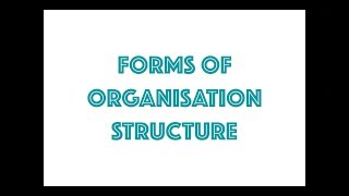Organisation Structure - Line & staff, Functional, Committee