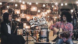 Best Part Daniel Caesar Cover By Cintaputrish Feat. Daniel Rumbekwan