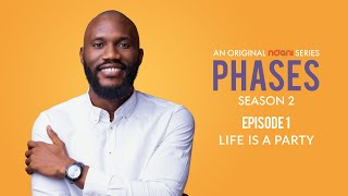 Phases S2E1: Life is a Party