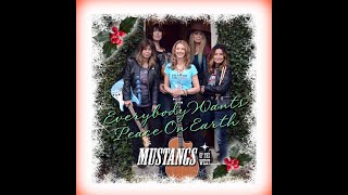 """Mustangs Of The West, """"Everybody Wants Peace On Earth"""" (OFFICIAL VIDEO)"""