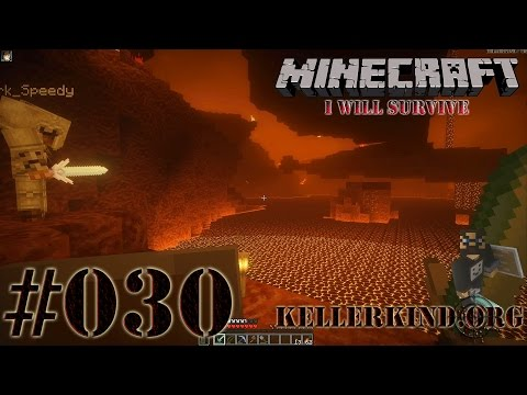 Minecraft: I will survive #030 - Nether this way ★ Let's Play Minecraft [HD|60FPS]