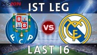 [TTB] PES 2014 - Real Madrid CL Series - Porto Vs Real Madrid - 1st Leg - Last 16