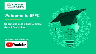 Welcome to Ruby Park Public School | Opening Doors to A Brighter Future | Good Infrastructure Thumbnail