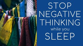 Clear Subconscious Negativity Sleep Hypnosis ★ Stop Negative Thinking Thoughts
