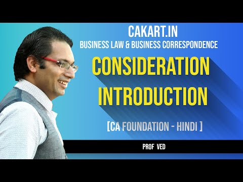 Consideration  Indian Contract Act in Law for CA Foundation