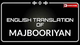 English translation of Majbooriyan | Mankirt - YouTube