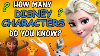 How Many DISNEY Characters Do You Know? | 75 Characters Challenge | Disney Quiz