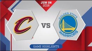 Golden State Warriors vs Cleveland Cavaliers Finals Game 3: June 7, 2018