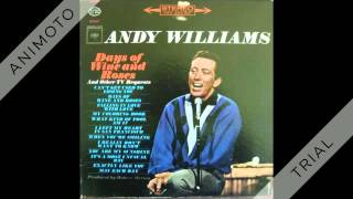 ANDY WILLIAMS days of wine and roses Side Two 360p