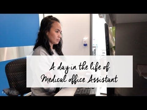 A day in a life of a Medical Office Assistant