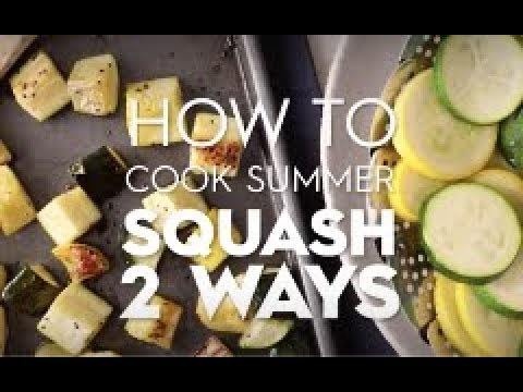 How to Cook Summer Squash | Playlist Name | Better Homes & Gardens