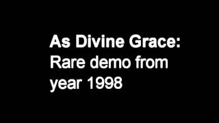 as divine grace demo 1998
