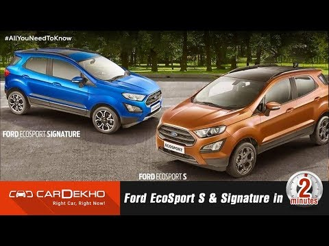 Ford EcoSport S and Signature | Sunroof, EcoBoost, Prices and More! | #In2Mins