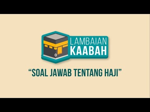 Pengenalan Haji | Lambaian Kaabah