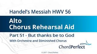 Handel's Messiah Part 51 - But thanks be to God - Alto Chorus Rehearsal Aid