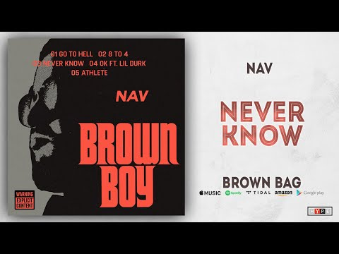 "NAV – ""Never Know"""