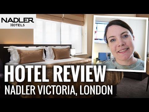HOTEL REVIEW: The Nadler – Victoria, London