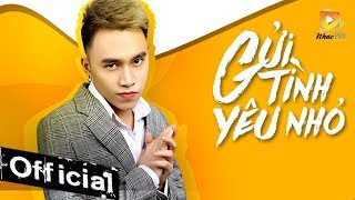 Gửi Tình Yêu Nhỏ - Trịnh Đình Quang (MV 4K OFFICIAL) #GTYN