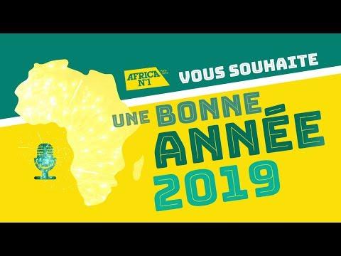Bonne Année 2019 avec Africa N°1