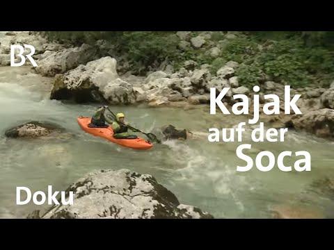 Im Kajak auf der Soca | Bergauf-Bergab | Doku | BR