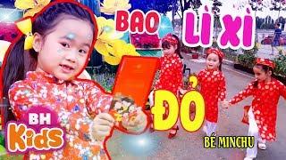 BAO LÌ XÌ ĐỎ ♫ Bé MinChu ♫ Nhạc Tết Thiếu Nhi Remix Sôi Động 2020