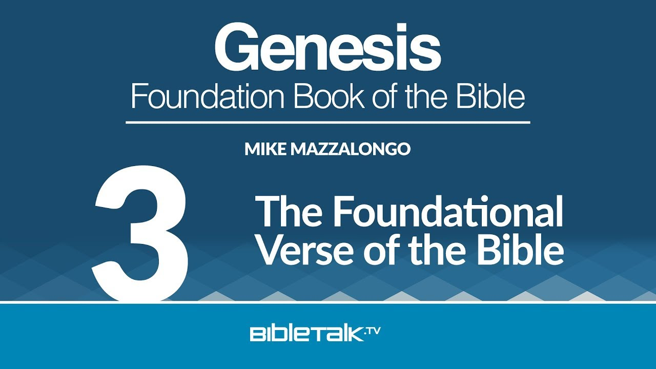 3. The Foundational Verse of the Bible