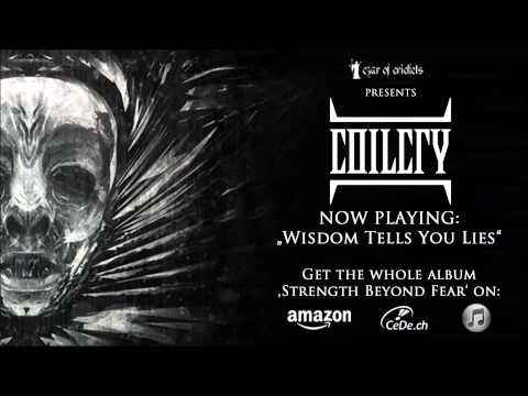 Coilcry - Wisdom Tells You Lies