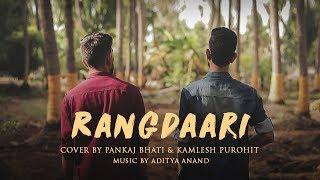Rangdaari | Lucknow Central | Arijit Singh | Cover - Pankaj Bhati & Kamlesh Purohit | 2018