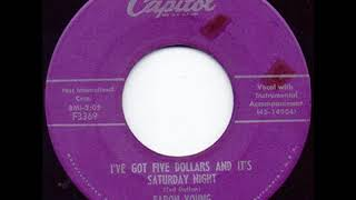 I've Got Five Dollars And It's Saturday Night - Faron Young