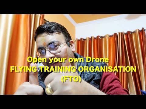 How to open your own drone Flying Training Organisation (FTO ...